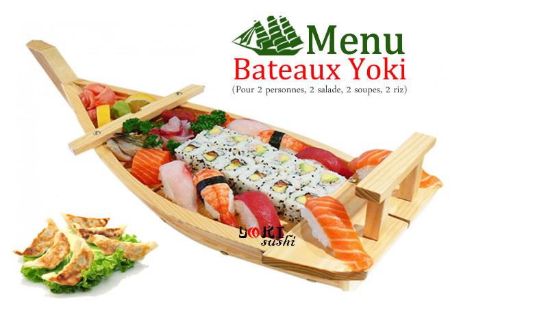 <b>Menu Bateaux Yoki</b>  2 soupes, 2 salades, 2 riz,  |8 california thon avocat, 8 california saumon avocat, 8 sushi assortiment, 18 sashimi assortiment, 6 Pièces de raviolis. |   <b>44.80 €</b>