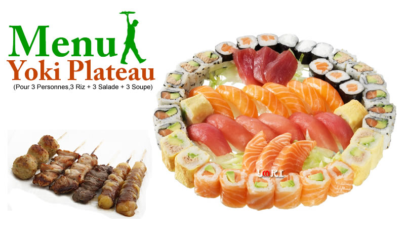 <b>Menu Yoki Plateaux</b>  3 soupes, 3 salades, 3 riz, |6 sushi saumon, 6 sushi thon, 6 recouverts saumon avocat, 3 sashimi saumon, 3 sashimi thon, 6 egg thon mayonnaise avocat, 6 maki cheese, 6 maki saumon, 6 california saumon avocat,6 california thon mayonnaise avocat, 6 Brochettes. |   <b>58.80 €</b>